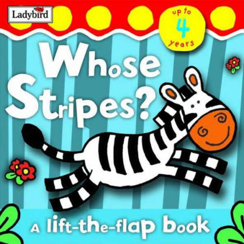 Whose Stripes?: Lift the Flap