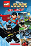 Save the Day (Lego DC Superheroes: Comic Reader)