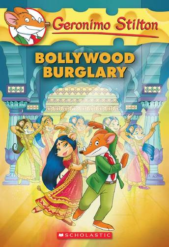 Geronimo Stilton: #65 Bollywood Burglary