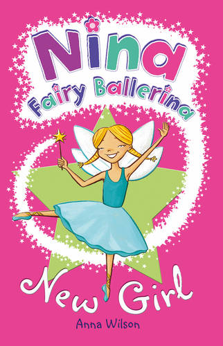 Nina Fairy Ballerina: New Girl: New Girl