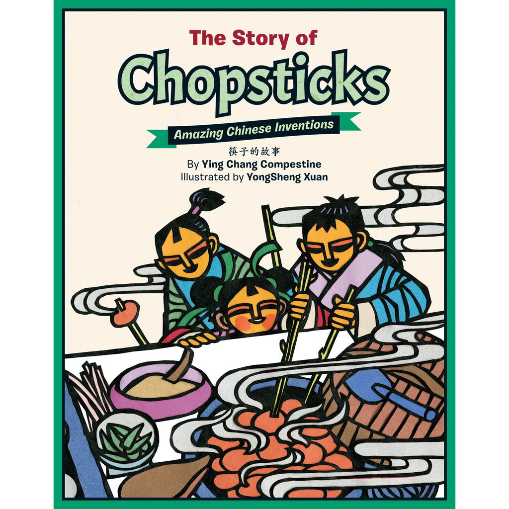 The Story of Chopsticks: Amazing Chinese Inventions (Bilingual)