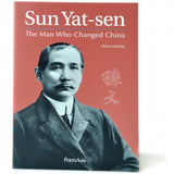 Sun Yat-Sen The Man Who Changed China