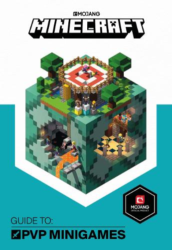 Minecraft Guide to PVP Minigames: An Official Minecraft Book from Mojang