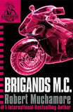 CHERUB: Brigands M.C.: Book 11