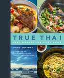 True Thai: Real Flavors for Every Table