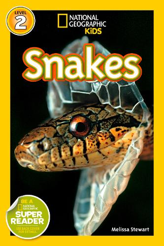 National Geographic Kids Readers: Snakes! (National Geographic Kids Readers: Level 2)