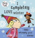 Charlie and Lola: I Completely Love Winter