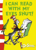 I can Read with my Eyes Shut: Green Back Book (Dr. Seuss - Green Back Book)