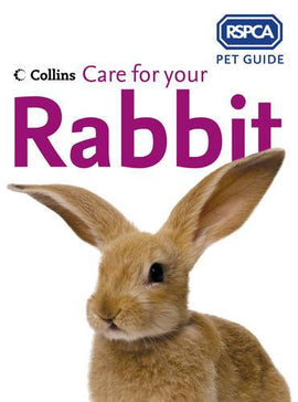 RSPCA: Care For Your Rabbit