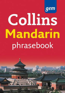 Collins Gem Mandarin Phrasebook and Dictionary (Collins Gem)