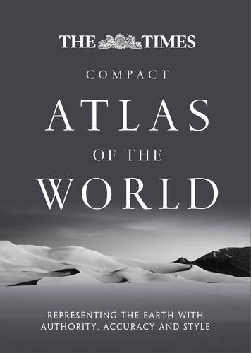 The Times Compact Atlas of the World [Sixth Edition]