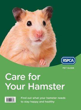 Care for Your Hamster (RSPCA Pet Guide)