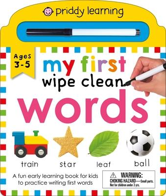 Priddy Learning: My First Wipe Clean Words: A Fun Early Learning Book