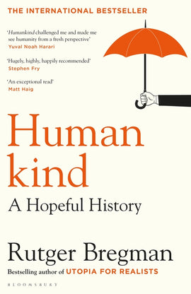 Humankind : A New History of Human Nature