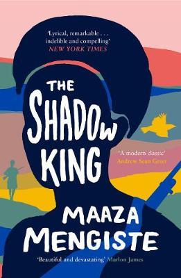 The Shadow King (Shortlisted for the Booker Prize 2020)