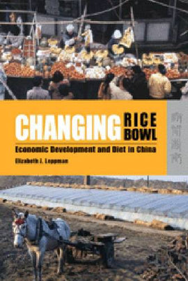 Changing Rice Bowl - Economic Development and Diet in China