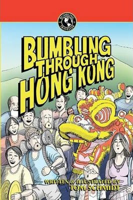 Bumbling Through Hong Kong