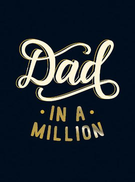 Dad in a Million: The Perfect Gift to Give to Your Dad