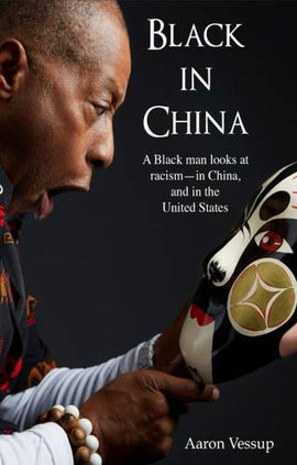 Black in China: A Black Man Experiences Racism - in China and the United States