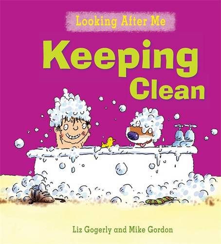 Looking After Me: Keeping Clean
