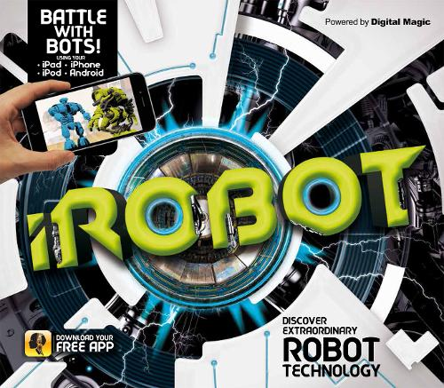 iRobot: Discover Extraordinary Robot Technology