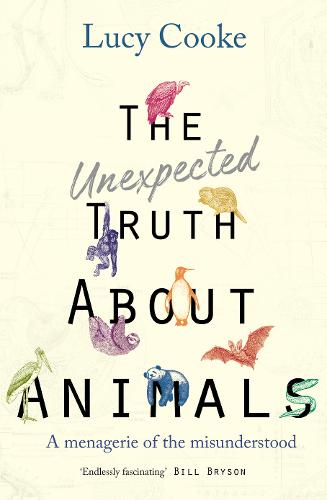 The Unexpected Truth About Animals: Brilliant natural history, starring lovesick hippos, stoned sloths, exploding bats and frogs in taffeta trousers...