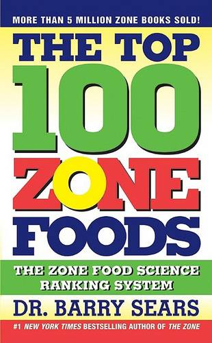 The Top 100 Food Zones: The Zone Food Science Ranking System