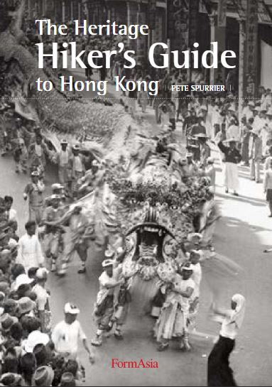 The Heritage Hiker's Guide To Hong Kong