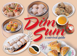 Dim Sum a Survival Guide