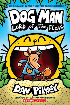 Dog Man #5: Lord Of The Fleas (Paperback)
