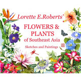 Flowers and Plants of South East Asia - Sketches and Paintings