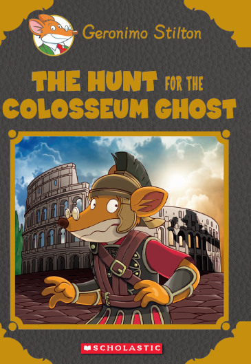 Geronimo Stilton Special Edition: The Hunt For The Colosseum Ghost