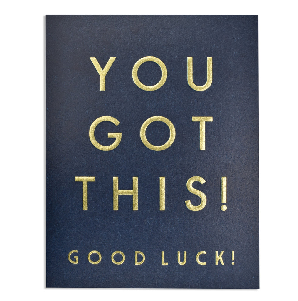 You Got This! Good Luck