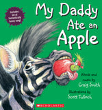 My Daddy Ate An Apple (With Cd)