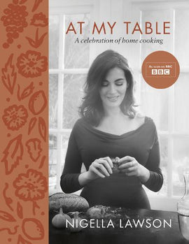 Signed First Edition - At My Table: A Celebration of Home Cooking