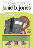 Junie B Jones 18: First Grader (At Last)