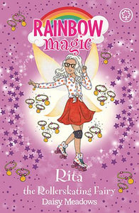 Rainbow Magic: Rita the Rollerskating Fairy: The After School Sports Fairies Book 3
