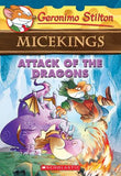 Geronimo Stilton Micekings: #1 Attack of the Dragons