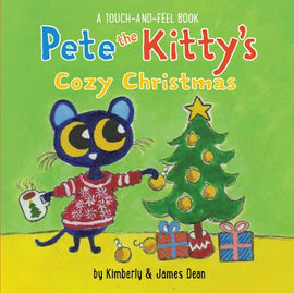 Pete the Kitty's Cozy Christmas Touch & Feel