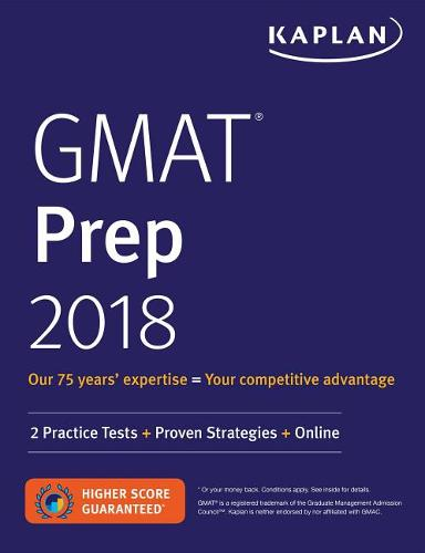 GMAT Prep 2018: 2 Practice Tests + Proven Strategies + Online