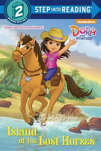 Island of the Lost Horses (Dora and Friends)