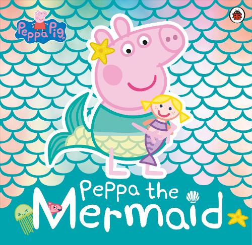 Peppa Pig: Peppa the Mermaid