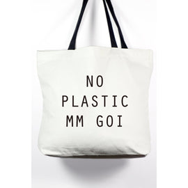 No Plastic Mm Goi Tote Bag