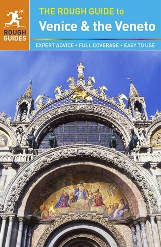 The Rough Guide to Venice & the Veneto (Travel Guide)