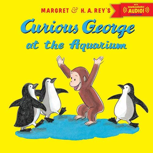 Curious George at the Aquarium (with downloadable audio)