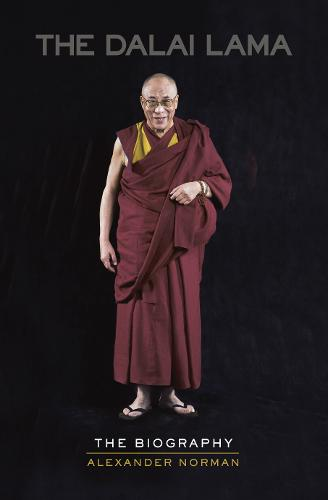 The Dalai Lama: The Biography