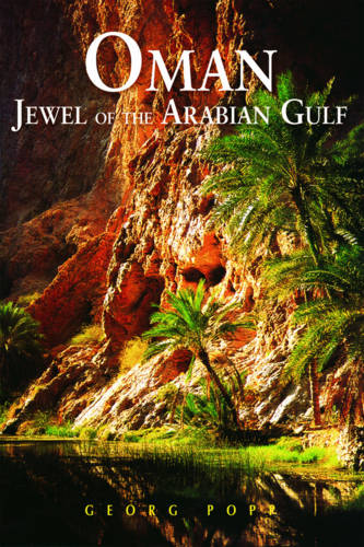 Oman: Jewel of the Arabian Gulf