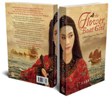 Signed Edition - The Flower Boat Girl: A Novel Based on a True Story (Publication date: mid-March)