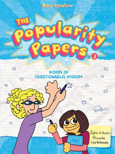 The Popularity Papers Book 3