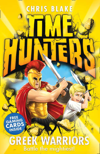 Greek Warriors (Time Hunters, Book 4)